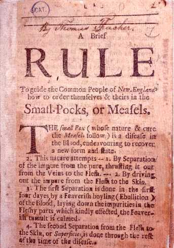 A Brief Rule to Guide the Common People of New-England How to Order Themselves & Theirs in the Small-pocks, or Measels