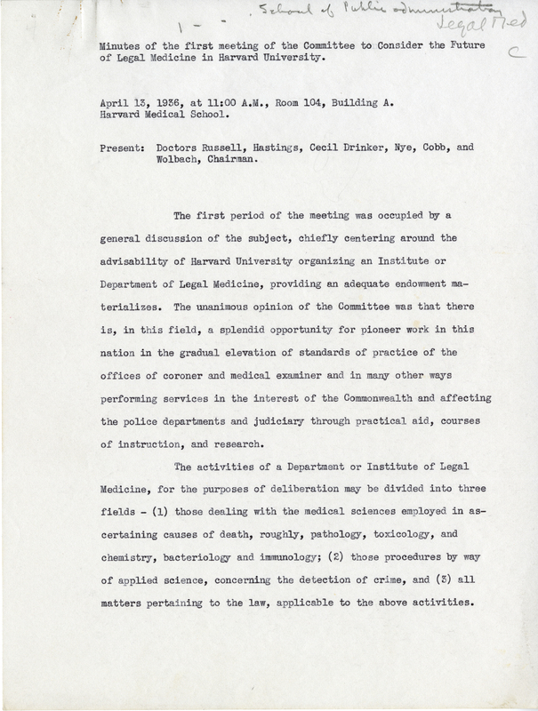 Committee to Consider the Future of Legal Medicine in Harvard University. Minutes, April 13, 1936. Pages 01-04.<br />