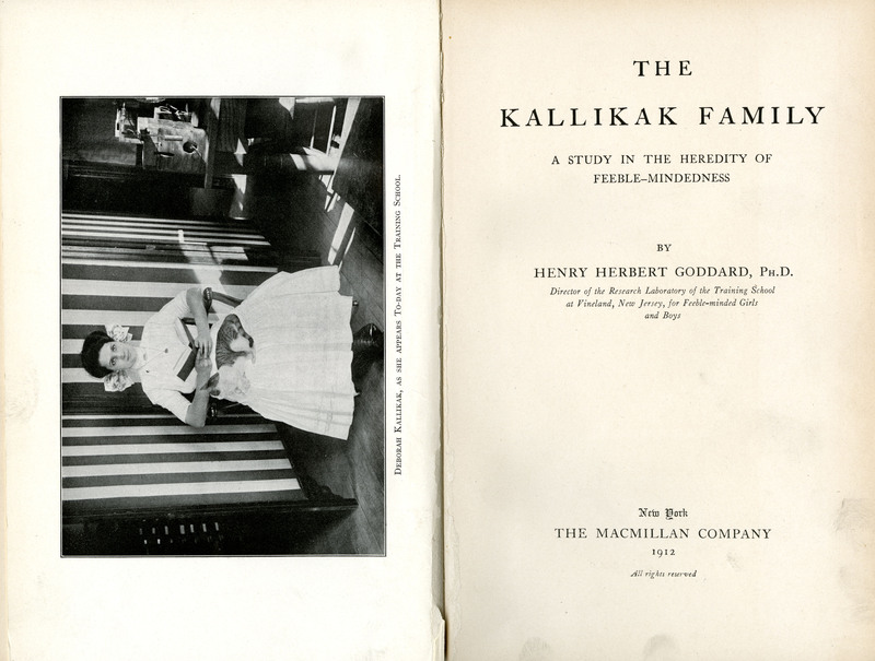 The Kallikak family : a study in the heredity of feeble-mindedness